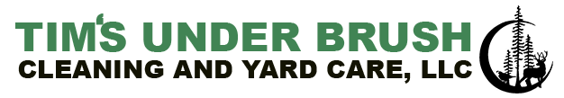 Tim's Underbrush Cleaning and Yard Care